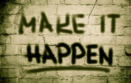 encouraging: Make It Happen Concept