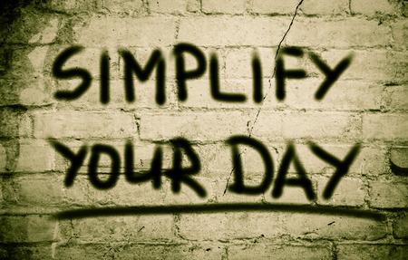 vereenvoudigen: Vereenvoudig Uw Dag Concept