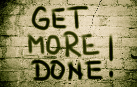 ethic: Get More Done Concept