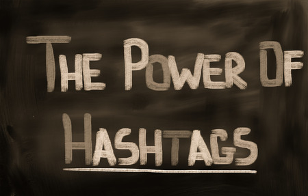 The Power Of Hashtags Concept photo