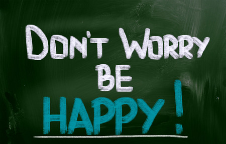 worry tension: Dont Worry Be Happy Concept
