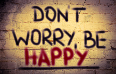 dont worry: Dont Worry Be Happy Concept