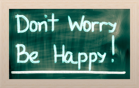overcome: Dont Worry Be Happy Concept