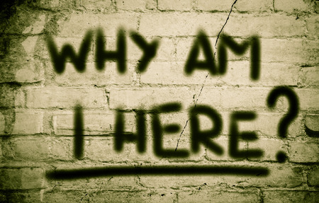 Why Am I Here Concept on wall Stock Photo