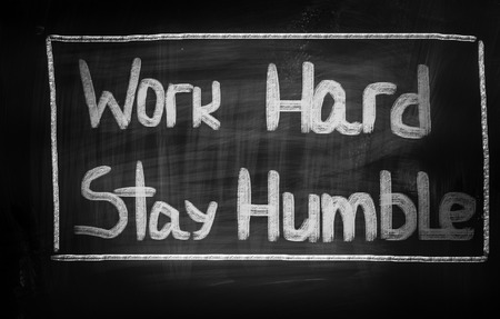 Work Hard Stay Humble Concept Stock Photo