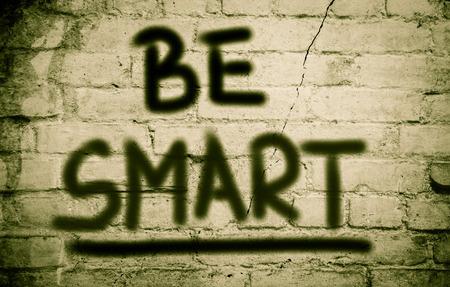 be alert: Be Smart Concept