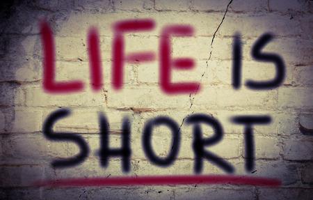 positiveness: La vida es corta Concept Foto de archivo
