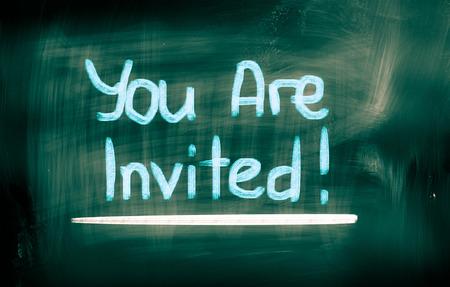 you are invited: You Are Invited Concept