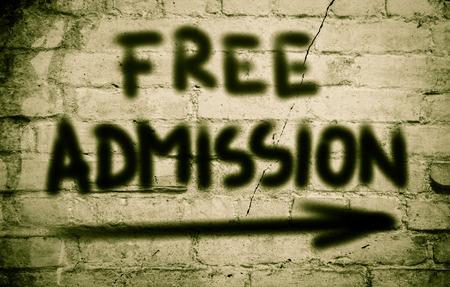 admission: Free Admission Concept