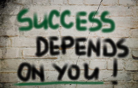 depends: Success Depends On You Concept