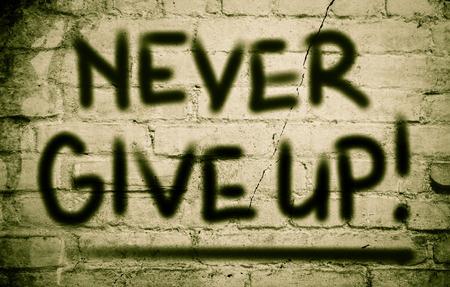 nunca: Never Give Up Concept Foto de archivo