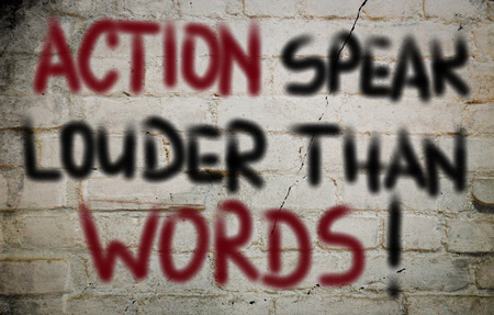 wriiting: Action Speak Louder Than Words Concept