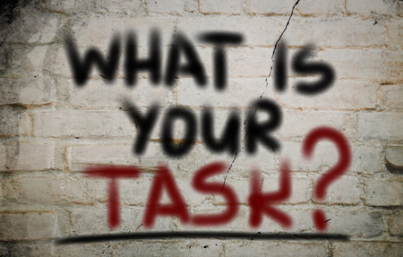 What Is Your Task Concept photo