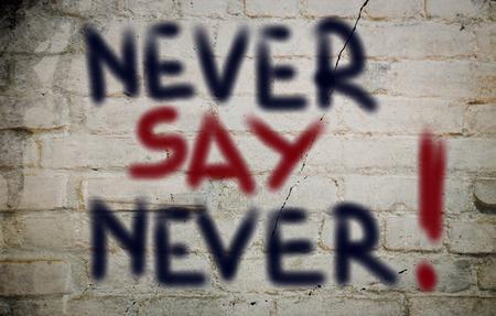 nunca: Never Say Never Concept