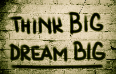 overachieving: Think Big Dream Big Concept Stock Photo