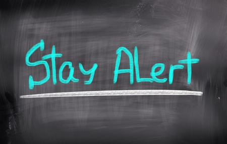 Stay Alert Concept photo