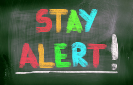 think safety: Stay Alert Concept