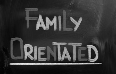 orientated: Family Orientated Concept