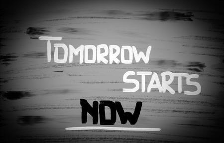 tomorrow: Tomorrow Starts Now Concept