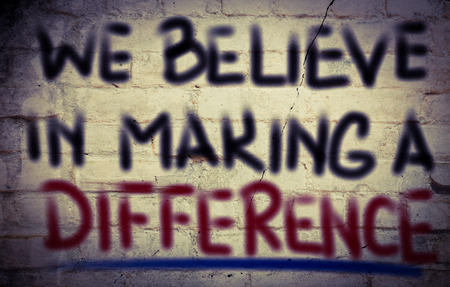 We Believe In Making A Difference Concept Stock Photo