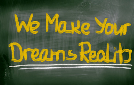 resourcefulness: We Make Your Dreams Reality Concept Stock Photo