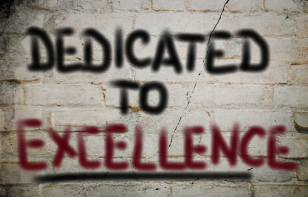 dedicated: Dedicated To Excellence Concept