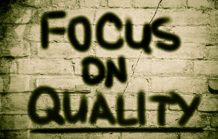 satisfactory: Focus On Quality Concept