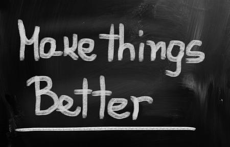 better: Make Things Better Concept