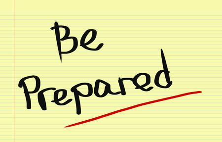 be prepared: Be Prepared Concept