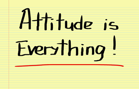 sales team: Attitude Is Everything Concept