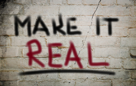 truthful: Make It Real Concept Stock Photo
