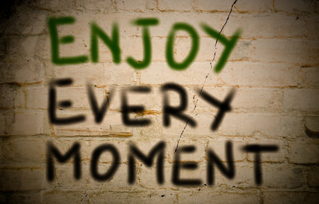moment: Enjoy Every Moment Concept