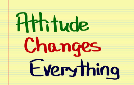 Attitude Changes Everything Concept Stock Photo