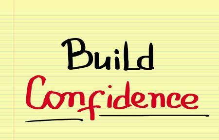 self assurance: Build Confidence Concept