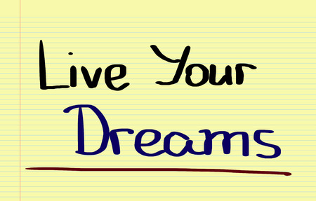 inclination: Live Your Dreams Concept Stock Photo