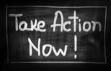 take action: Take Action now Concept