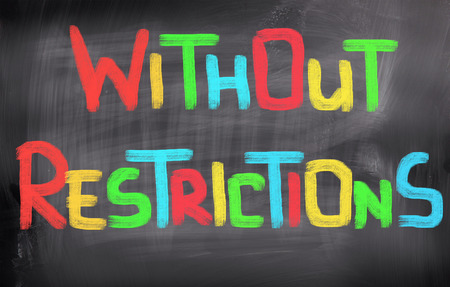 restrictions: Without Restrictions Concept
