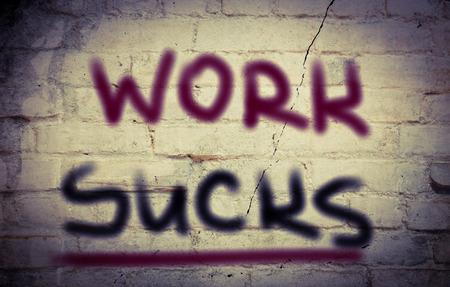 low self esteem: Work Sucks Concept