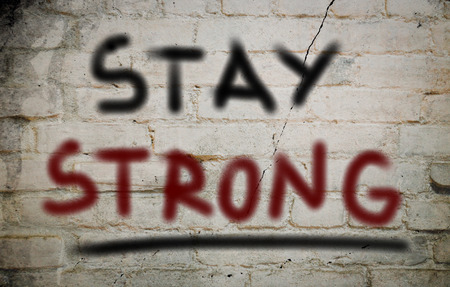 to stay: Stay Strong Concept Stock Photo
