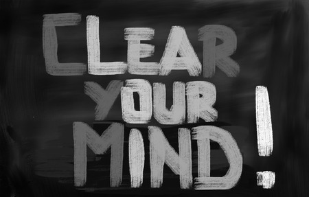 your: Clear Your Mind Concept Stock Photo