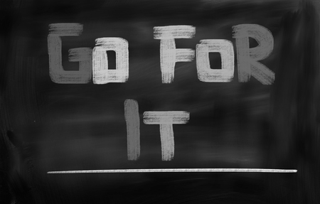 go for: Go For It Concept