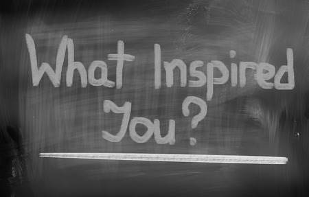 inspired: What Inspired You Concept