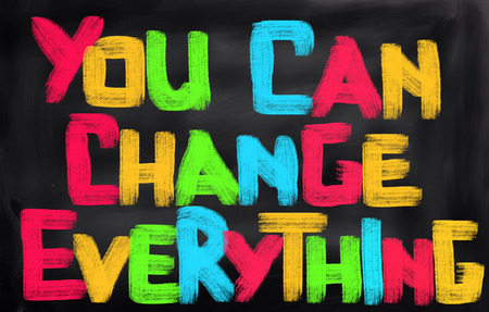 change: You Can Change Everything Concept Stock Photo