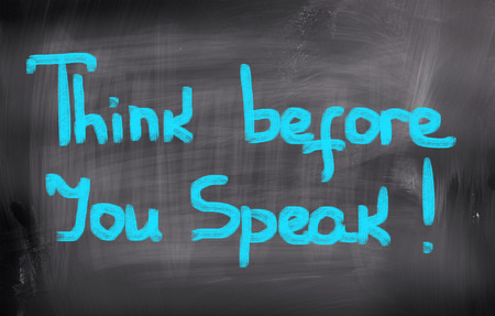 politeness: Think Before You Speak Concept
