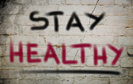 to stay: Stay Healthy Concept