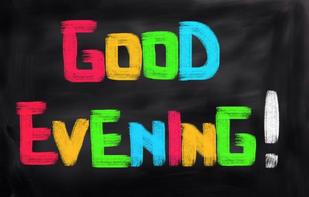 good evening: Good Evening Concept Stock Photo