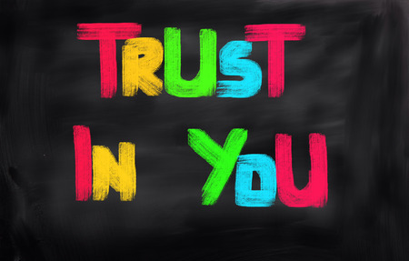 trustworthiness: Trust In You Concept Stock Photo