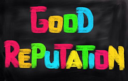 reputation: Good Reputation Concept Stock Photo