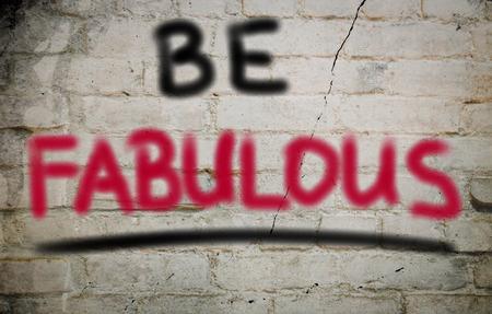 fabulous: Be Fabulous Concept Stock Photo