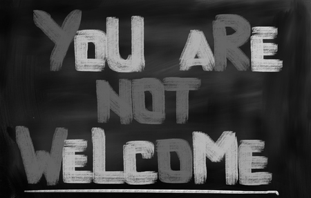 middle east crisis: You Are Not Welcome Concept